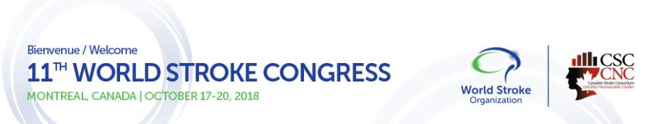 11th World Stroke Congress - WSC 2018: Montreal, Canada, 17-20 October 2018