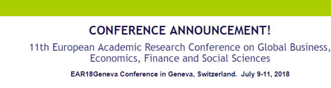 11th European Academic Research Conference on Global Business, Economics, Finance and Social Sciences: Geneva, Switzerland, 9-11 July 2018