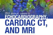 Cases in Echocardiography, Cardiac CT, and MRI